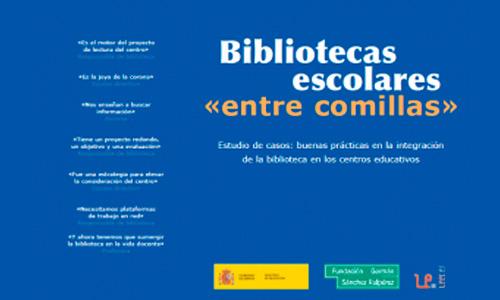 Bibliotecas escolares «entre comillas»