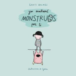Yo_matare_monstruos_por_ti_blog_EYuste