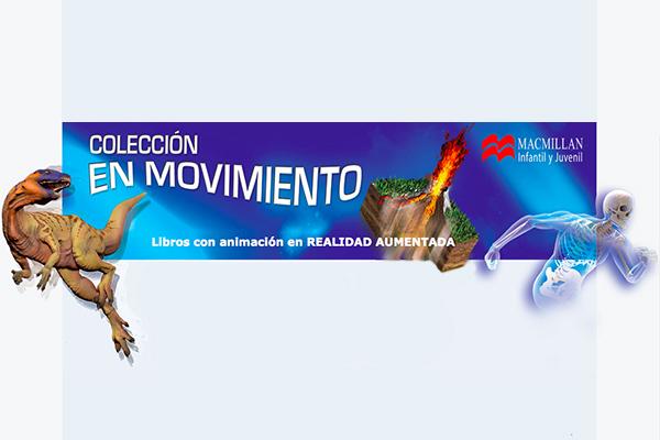 """Realidad aumentada en la colección """"En movimiento"""" de Macmillan"""