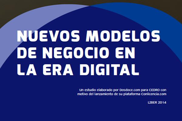 """Estudio """"Nuevos modelos de negocio en la era digital"""""""