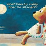 Lectura recomendada: ¿Qué hace mi osito de peluche toda la noche?