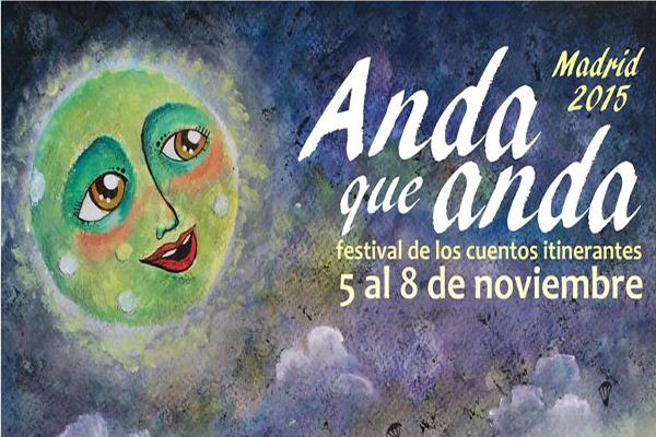 """Nueva edición de """"Anda que anda"""", festival de cuentos itinerantes"""