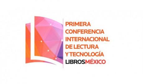 Conferencia Internacional de Lectura y Tecnología LibrosMéxico