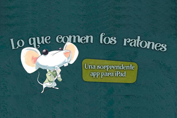 Lectura recomendada: Lo que comen los ratones