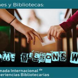 """Some reasons why... reflexiones sobre la fórmula """"jóvenes y bibliotecas"""""""