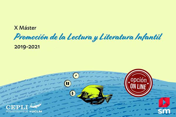 X Máster en Promoción de la Lectura y Literatura Infantil
