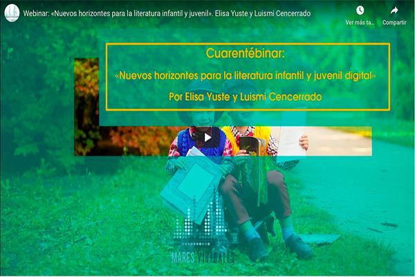 Cuarentébinar: «Nuevos horizontes para la lectura infantil y juvenil»