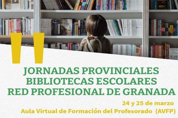 Jornadas provinciales de bibliotecas escolares de Granada